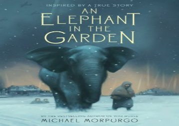 [+]The best book of the month An Elephant in the Garden: Inspired by a True Story  [READ]