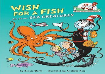 [+]The best book of the month Wish for a Fish: All about Sea Creatures (Cat in the Hat s Learning Library (Hardcover))  [READ]