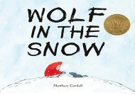 [+]The best book of the month Wolf in the Snow [PDF]