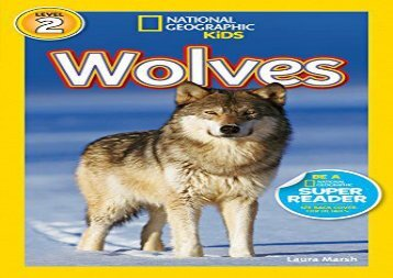 [+][PDF] TOP TREND National Geographic Kids Readers: Wolves (National Geographic Kids Readers: Level 2)  [READ]