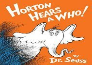 [+][PDF] TOP TREND Horton Hears a Who! (Classic Seuss)  [FULL]