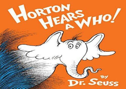 [+][PDF] TOP TREND Horton Hears a Who! (Classic Seuss)  [FULL]