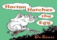 [+][PDF] TOP TREND Horton Hatches the Egg (Classic Seuss)  [READ]