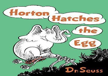 [+][PDF] TOP TREND Horton Hatches the Egg (Classic Seuss)  [READ]