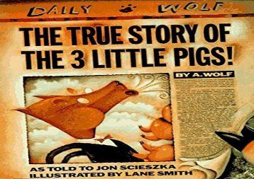 [+]The best book of the month The True Story of the Three Little Pigs (Viking Kestrel Picture Books)  [NEWS]
