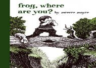 [+]The best book of the month Frog, Where Are You? (Boy, a Dog, and a Frog) [PDF]