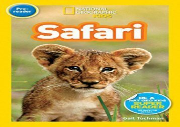 [+][PDF] TOP TREND National Geographic Kids Readers: Safari (National Geographic Kids Readers: Level Pre-Reader)  [NEWS]