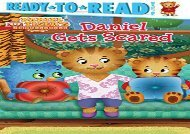 [+]The best book of the month Daniel Gets Scared (Daniel Tiger s Neighborhood)  [NEWS]