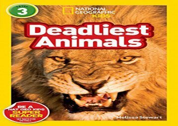 [+][PDF] TOP TREND National Geographic Kids Readers: Deadliest Animals (National Geographic Kids Readers: Level 3)  [READ]