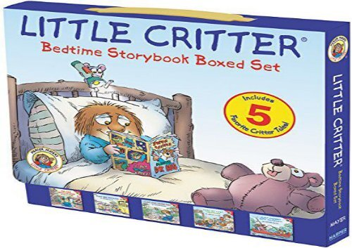 [+][PDF] TOP TREND Little Critter: Bedtime Storybook Boxed Set: 5 Favorite Critter Tales!  [READ]