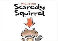 [+][PDF] TOP TREND Scaredy Squirrel  [READ]