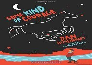 [+]The best book of the month Some Kind of Courage  [FREE]