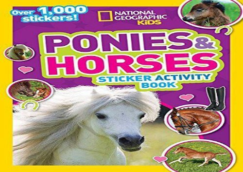 Over 1,000 Stickers! National Geographic Kids Ponies and Horses Sticker Activity Book