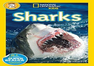 [+][PDF] TOP TREND National Geographic Kids Readers: Sharks (National Geographic Kids Readers: Level 2)  [FULL]