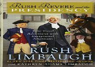 [+]The best book of the month Rush Revere and the Presidency [PDF]