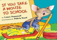 [+][PDF] TOP TREND If you take a Mouse to School (If You Give...)  [FULL]