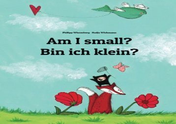 [+][PDF] TOP TREND Am I small? Bin ich klein?: Children s Picture Book English-German (Bilingual Edition)  [FULL]