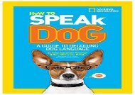 [+][PDF] TOP TREND How to Speak Dog: A Guide to Decoding Dog Language (How To Speak)  [FREE]