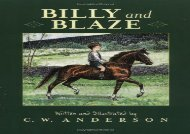 [+][PDF] TOP TREND Billy and Blaze: A Boy and His Pony (Billy and Blaze Books (Paperback)) [PDF]