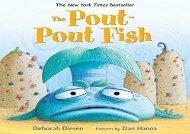 [+][PDF] TOP TREND The Pout-pout Fish (Pout-Pout Fish Adventure) (Pout-Pout Fish Adventures)  [FULL]