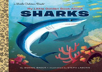 [+]The best book of the month My Little Golden Book About Sharks  [FULL]