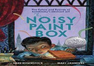 [+]The best book of the month The Noisy Paint Box  [FULL]