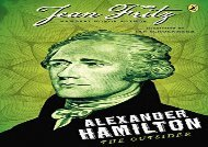 [+][PDF] TOP TREND Alexander Hamilton: The Outsider  [FULL]