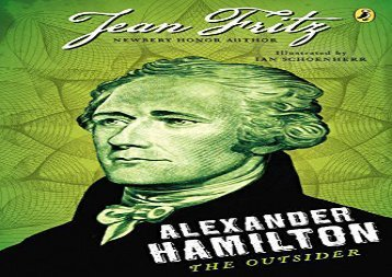 [+][PDF] TOP TREND Alexander Hamilton: The Outsider  [FULL]