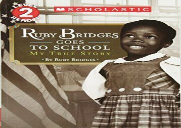 [+]The best book of the month Ruby Bridges Goes to School: My True Story (Scholastic Reader: Level 2)  [FREE]