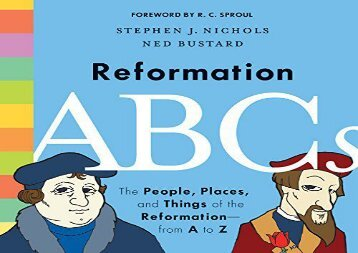 [+]The best book of the month Reformation ABCs: The People, Places, and Things of the Reformation-from A to Z  [READ]