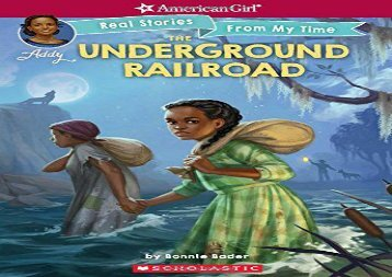 [+][PDF] TOP TREND The Underground Railroad (American Girl: Real Stories from My Time)  [NEWS]