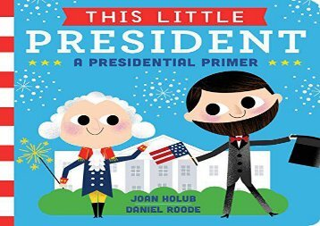 [+]The best book of the month This Little President: A Presidential Primer  [NEWS]