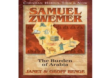 [+][PDF] TOP TREND Samuel Zwemer: The Burden of Arabia (Christian Heroes: Then   Now) [PDF]