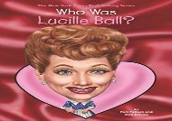 [+]The best book of the month Who Was Lucille Ball? (Who Was...? (Quality Paper))  [FULL]