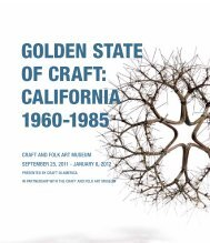 Golden State of Craft: California 1960-1985