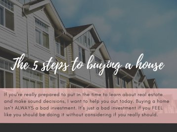 The 5 Steps to Buying a House