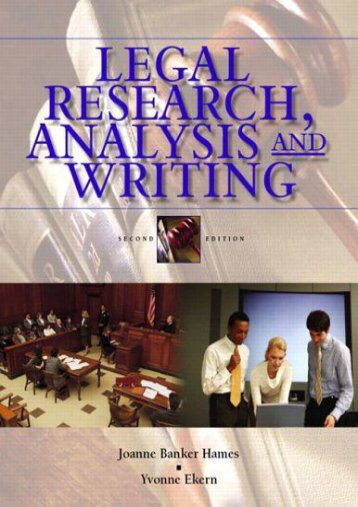 Download Legal Research, Analysis, and Writing: An Integrated Approach - Joanne B. Hames [PDF Free Download]