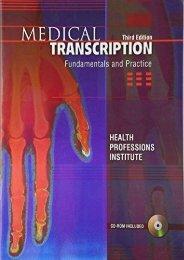 Read E-book Medical Transcription: Fundamentals and Practice - HEALTH PROFESSIONS INST [PDF File(PDF,Epub,Txt)]