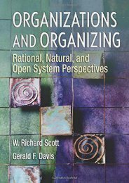 Download Organizations and Organizing: Rational, Natural and Open System Perspectives: Rational, Natural and Open Systems Perspectives - W Richard Scott [PDF File(PDF,Epub,Txt)]