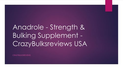 CrazyBulk Anadrole Review (UPDATED 2018): Does It Really Work?
