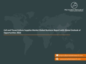Cell and Tissue Culture Supplies Market