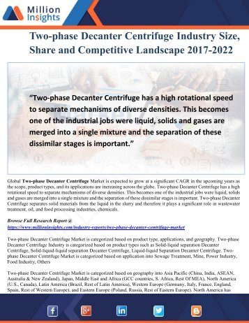 Two-phase Decanter Centrifuge Market Share by Manufacturers, Types and Current Scenario 2017-2022
