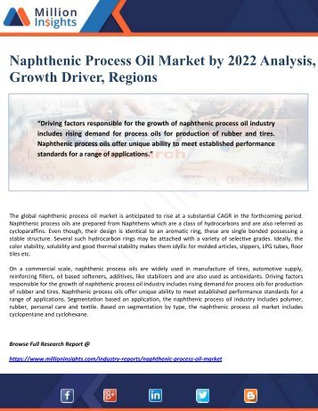 Naphthenic Process Oil Market by 2022 Analysis, Growth Driver, Regions