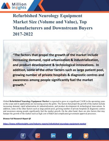 Refurbished Neurology Equipment Market Size (Volume and Value), Top Manufacturers and Downstream Buyers 2017-2022