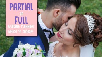 Partial or Full Wedding Planning