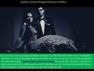 Quality Custom Designed Dresses in Dallas