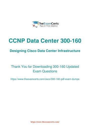 300-160 Exam Dumps Valid 300-160 PDF Demo
