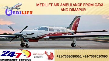 Low-Cost and Superior Medilift Air Ambulance Services in Gaya and Dimapur