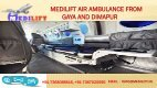 Low-Cost and Superior Medilift Air Ambulance Services in Gaya and Dimapur - Page 3