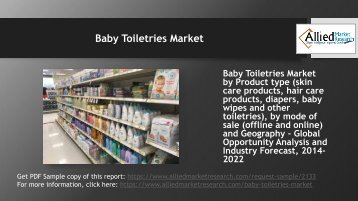Will Baby Toiletries Market grow in the coming years?